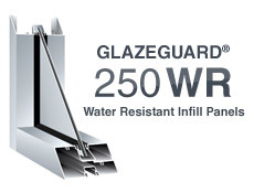 GlazeGuard250 WR Water Resistant Infill Panels
